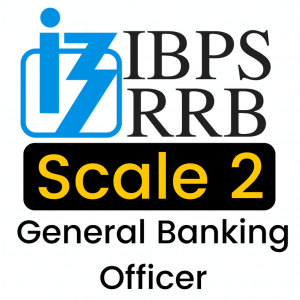 how to prepare for IBPS RRB General Banking Officer Scale 2